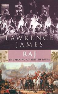 RAJ-The Making Of British India