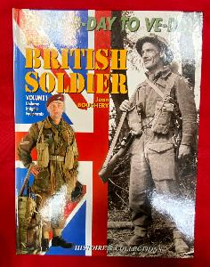 The British Soldier-Vol 1.From D-Day To VE-Day