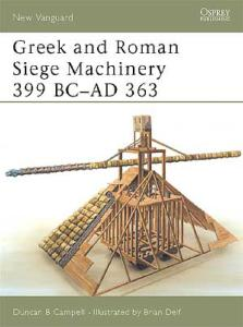Greek & Roman Siege Machineary 399BC-AD363