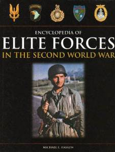 Encyclopedia Of Elite Forces In The Second World War.
