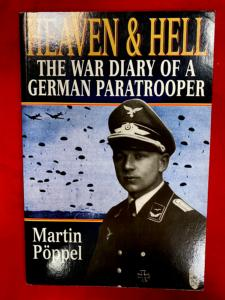 Heaven & Hell-The War Diary Of A German Paratrooper