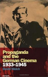 Propaganda And The German Cinema 1933-45