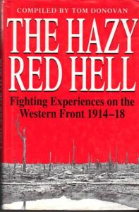 The Hazy Red Hell-Fighting Experiences On The Western Front