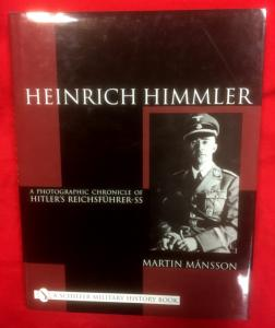 Heinrich Himmler-A Photographic Chronicle